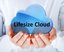 Lifesize Introduces Cloud Solution