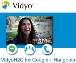 VidyoH2O for Google+ Hangouts