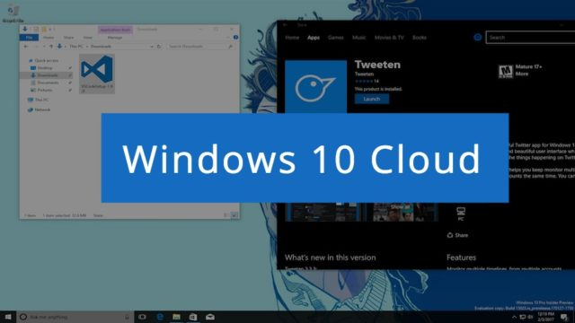 Windos 10 Cloud OS Leaks